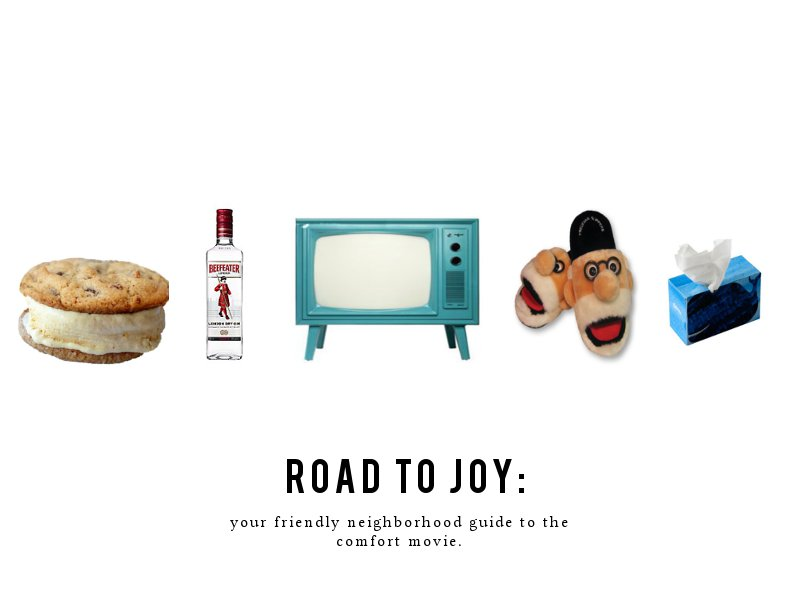 roadtojoy - comfort movies. Graphic by Zoe Doucette.