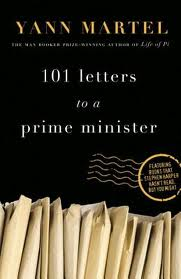 101 Letters to a Prime Minister by Yann Martel