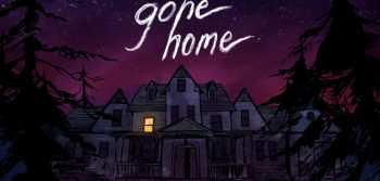 Why aren't you playing: Gone Home