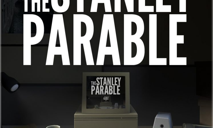 Why aren't you playing: The Stanley Parable