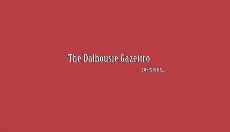VIDEO: The Dalhousie Gazettro presents: