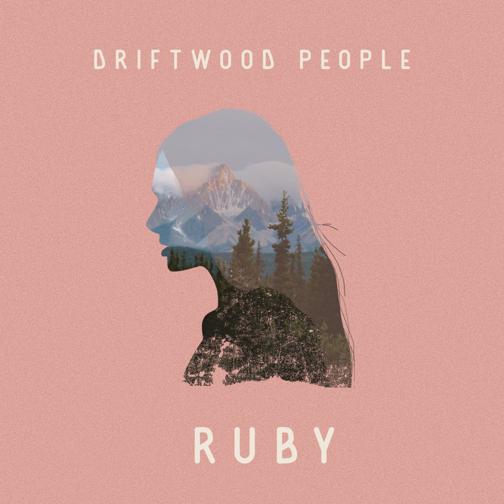 In this image: Driftwood People's single Ruby cover art.