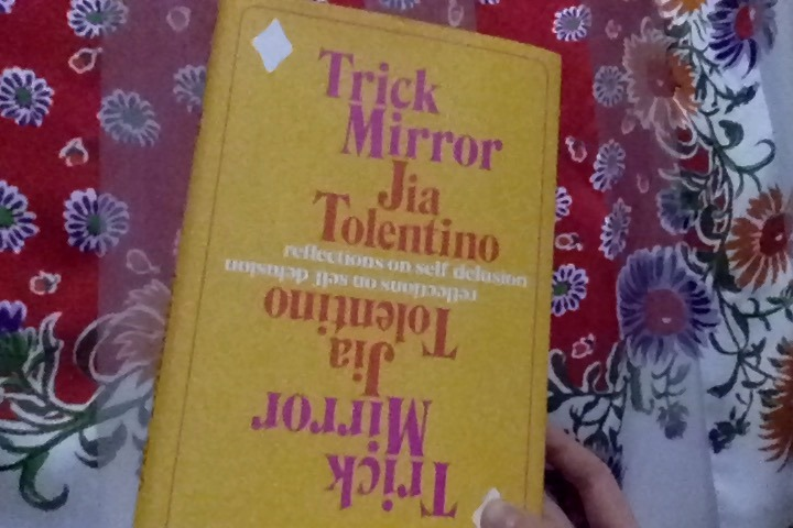In this image: The cover of Jia Tolentino's Trick Mirror.