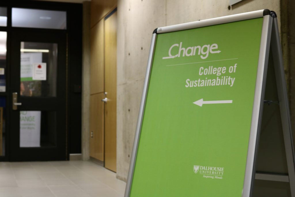 In this image: Dalhousie's college of sustainability's sign.