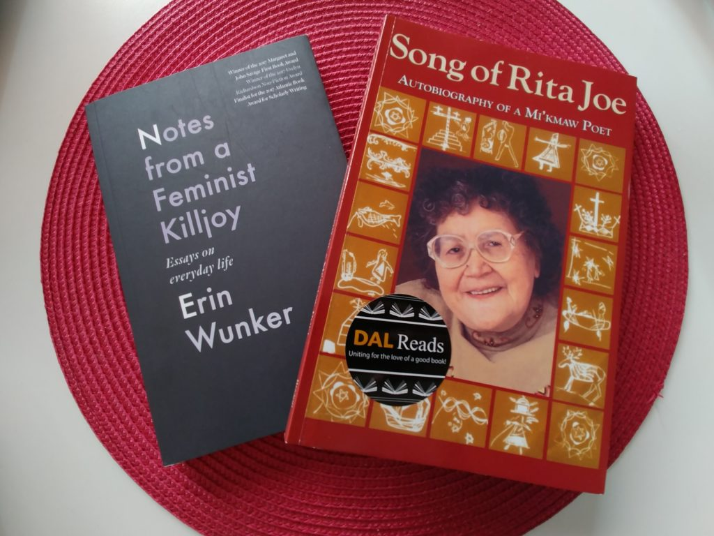 In this image: Erin Wunker's Notes from a Feminist Killjoy and Rita Joe's autobiography Song of Rita Joe.